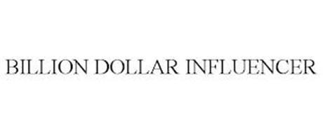BILLION DOLLAR INFLUENCER
