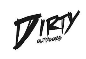 DIRTY OUTDOORS