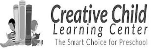CREATIVE CHILD LEARNING CENTER THE SMART CHOICE FOR PRESCHOOL