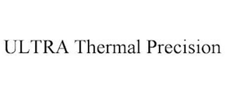 ULTRA THERMAL PRECISION