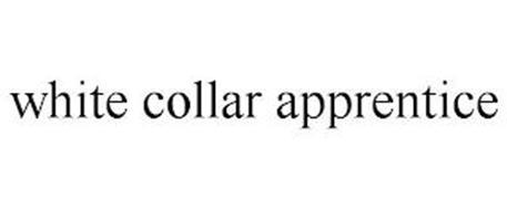 WHITE COLLAR APPRENTICE