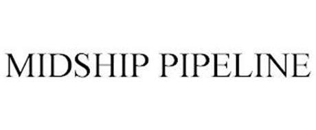 MIDSHIP PIPELINE