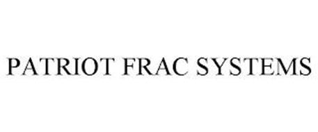 PATRIOT FRAC SYSTEMS