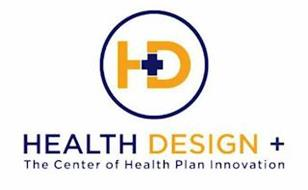 HD HEALTH DESIGN + THE CENTER OF HEALTHPLAN INNOVATION