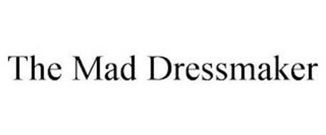 THE MAD DRESSMAKER