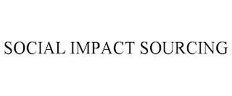 SOCIAL IMPACT SOURCING
