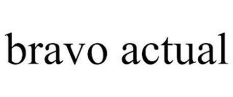 BRAVO ACTUAL