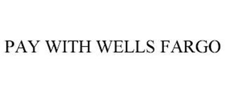PAY WITH WELLS FARGO
