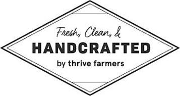 FRESH, CLEAN, & HANDCRAFTED BY THRIVE FARMERS