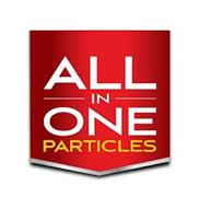 ALL IN ONE PARTICLES