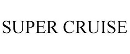 SUPER CRUISE