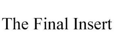 THE FINAL INSERT