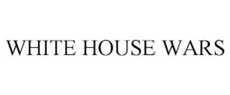WHITE HOUSE WARS