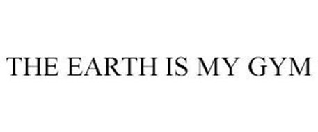 THE EARTH IS MY GYM