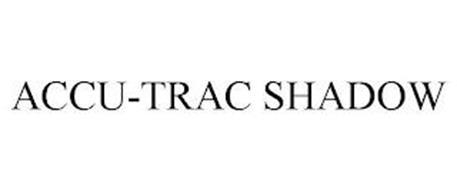 ACCU-TRAC SHADOW