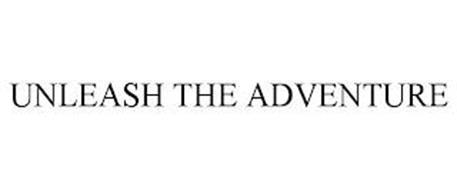 UNLEASH THE ADVENTURE