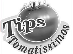 TIPS TOMATISSIMOS