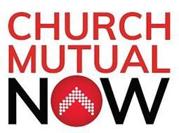 CHURCH MUTUAL NOW
