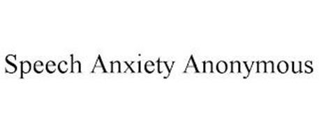 SPEECH ANXIETY ANONYMOUS