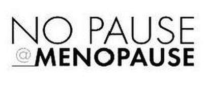 NO PAUSE @ MENOPAUSE