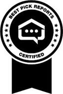 BEST PICK REPORTS CERTIFIED