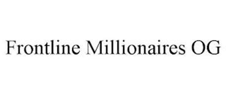 FRONTLINE MILLIONAIRES OG