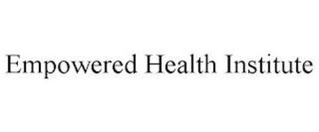 EMPOWERED HEALTH INSTITUTE