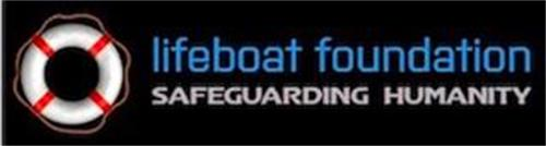 LIFEBOAT FOUNDATION SAFEGUARDING HUMANITY