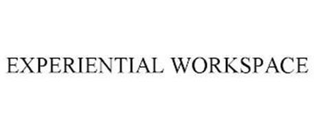 EXPERIENTIAL WORKSPACE