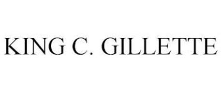 KING C. GILLETTE