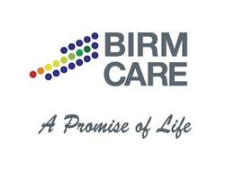 BIRM CARE A PROMISE OF LIFE