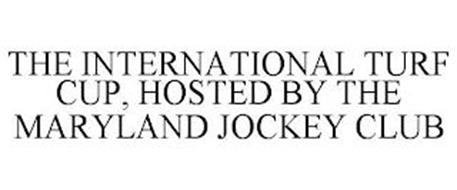 THE INTERNATIONAL TURF CUP, HOSTED BY THE MARYLAND JOCKEY CLUB