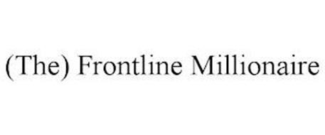 (THE) FRONTLINE MILLIONAIRE