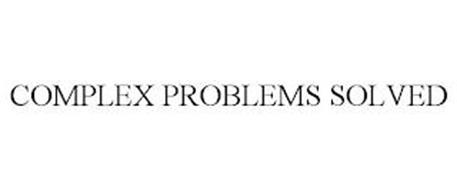 COMPLEX PROBLEMS SOLVED