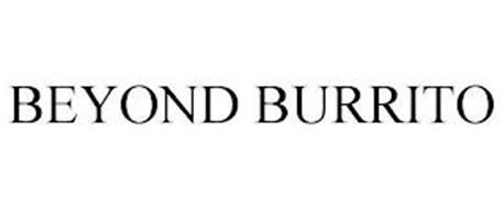 BEYOND BURRITO