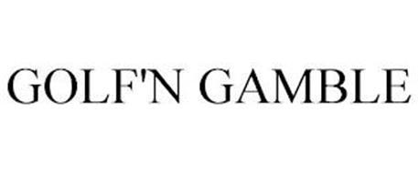 GOLF'N GAMBLE
