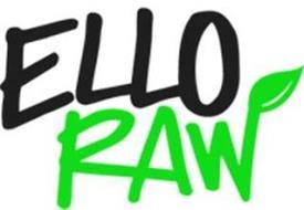 ELLO RAW