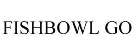 FISHBOWL GO
