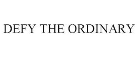 DEFY THE ORDINARY