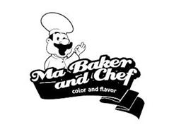 MA BAKER AND CHEF COLOR AND FLAVOR