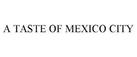 A TASTE OF MEXICO CITY