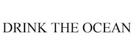 DRINK THE OCEAN