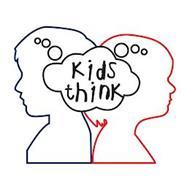 KIDS THINK