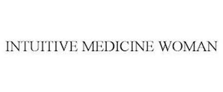 INTUITIVE MEDICINE WOMAN