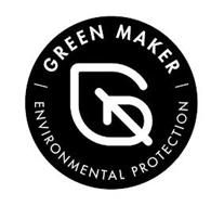 GREEN MAKER ENVIRONMENTAL PROTECTION