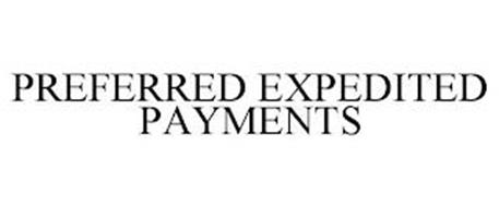 PREFERRED EXPEDITED PAYMENTS