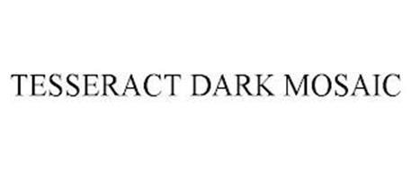 TESSERACT DARK MOSAIC