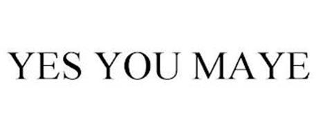 YES YOU MAYE