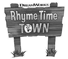 DREAMWORKS RHYME TIME TOWN