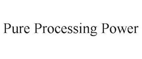 PURE PROCESSING POWER